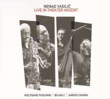 Nenad Vasilic: Live in Theater Akzent 2016, CD