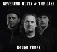 Reverend Rusty: Rough Times, LP