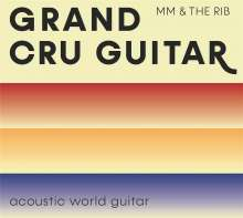 Martin Müller & THE RIB: Grand Cru Guitar, CD