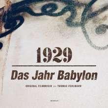 Thomas Fehlmann: Filmmusik: 1929 - Das Jahr Babylon (180g), LP