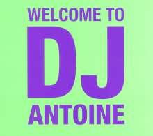 DJ Antoine: Welcome To DJ Antoine, 2 CDs