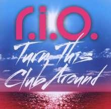 R.I.O.: Turn This Club Around (Limited Edition), CD