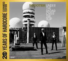 Scooter: Under The Radar Over The Top: 20 Years Of Hardcore (Limited Edition), 2 CDs