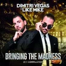 Dimitri Vegas & Like Mike: Bringing The Madness, 2 CDs