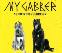 Scooter & Jebroer: My Gabber, Maxi-CD