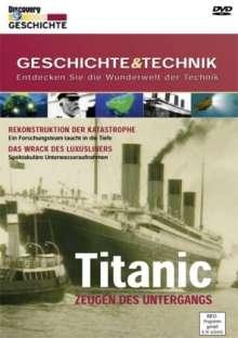 Geschichte und Technik: Titanic - Zeugen des Untergangs, DVD