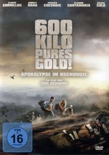 600 Kilo pures Gold! - Apokalypse im Dschungel, DVD