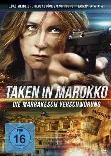Taken in Marokko - Die Marrakesch Verschwörung, DVD