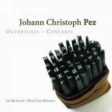 Johann Christoph Pez (1664-1716): Concerti & Ouvertüren, CD