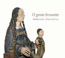 O Gente Brunette - Sänger-Komponisten aus der Picardie, CD