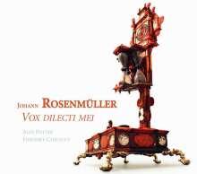 Johann Rosenmüller (1619-1684): Vox Dilecti Mei - Solomotetten & Sonaten, CD