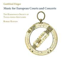 Gottfried Finger (1655-1730): Music for European Courts and Concerts, CD