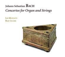 Johann Sebastian Bach (1685-1750): Konzerte für Orgel & Streicher, CD
