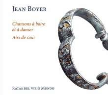 Jean Boyer (1600-1648): Chansons a boire et a danser, CD