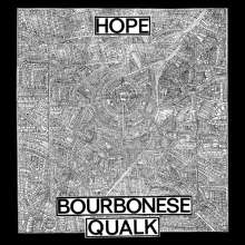 Bourbonese Qualk: Hope, CD