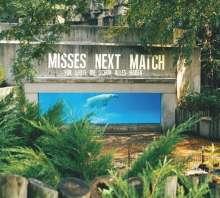 Misses Next Match: Für Leute die schon alles haben, CD