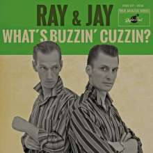 """Ray & Jay: What's Buzzin' Cuzzin? EP (Limited-Edition), Single 7"""""""