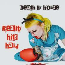 Death By Horse: Reality Hits Hard, LP