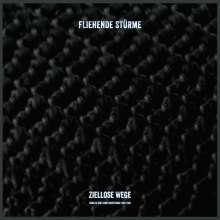 Fliehende Stürme: Ziellose Wege (Singles & Samplerbeiträge 1989-1998), LP