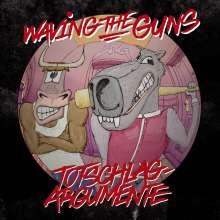 Waving The Guns: Totschlagargumente, LP