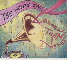 The Henry Girls: Louder Than Words, CD