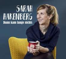 Sarah Hakenberg: Dann kam lange nichts, CD