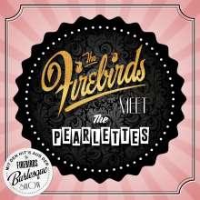The Firebirds: The Firebirds Meet The Pearlettes, CD