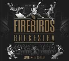 The Firebirds Rockestra: Live In Berlin, CD