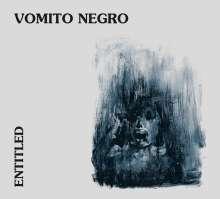 Vomito Negro: Entitled, CD