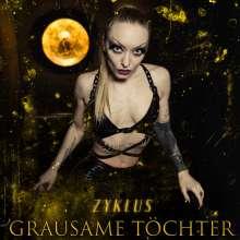 Grausame Töchter: Zyklus (Limited Edition), 2 CDs