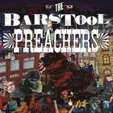 The Bar Stool Preachers: Blatant Propaganda, LP