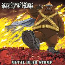 Siberian Meat Grinder: Metal Bear Stomp, CD