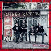 Rather Raccoon: Low Future (White Vinyl), LP