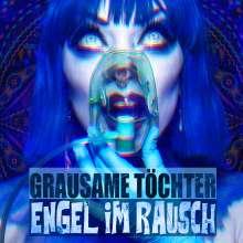Grausame Töchter: Engel im Rausch, CD