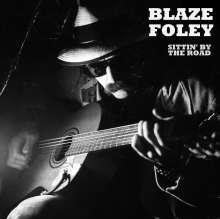 Blaze Foley: Sittin' By The Road, LP
