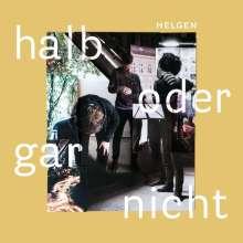Helgen: Halb oder gar nicht, CD