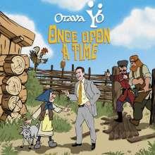 Otava Yo: Once Upon A Time, CD