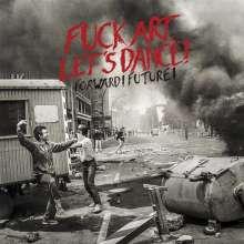 Fuck Art, Let's Dance!: Forward! Future!, CD
