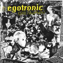 Egotronic: Keine Argumente!, 2 LPs