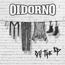 Oidorno: Oi! The EP, Single 7""