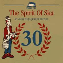 The Spirit Of Ska - 30 Years Pearl Jubilee Edition, CD