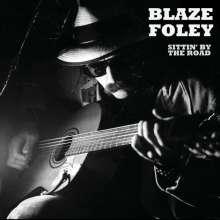 Blaze Foley: Sittin' By The Road, CD