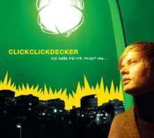Clickclickdecker: Ich habe keine Angst vor..., CD