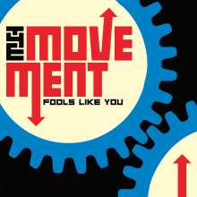 The Movement: Fools Like You, LP