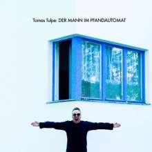 Tomas Tulpe: Der Mann Im Pfandautomat, CD