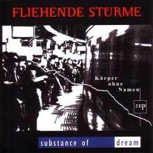 Fliehende Stürme / Substance Of Dream: - Körper ohne Namen (Split), CD