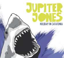 Jupiter Jones: Holiday In Catatonia, CD