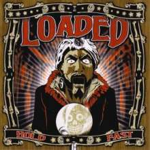 Loaded: Hold Fast, LP