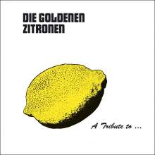 A Tribute To: Die goldenen Zitronen, 2 LPs