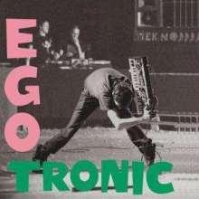 Egotronic: Egotronic, LP